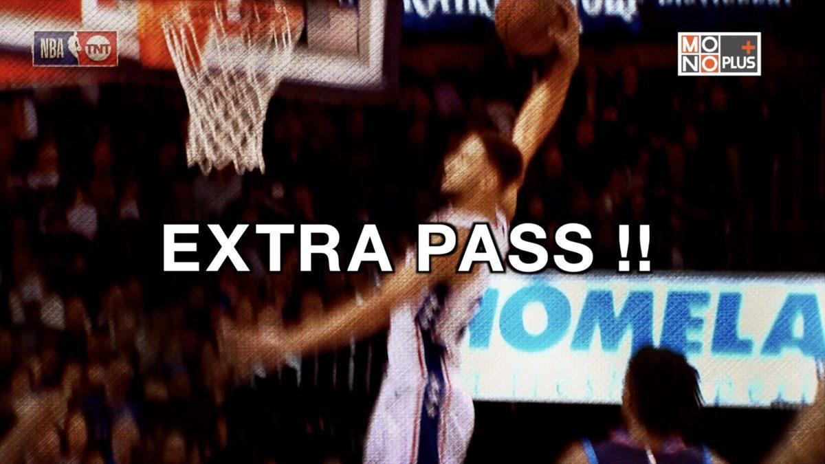 EXTRA PASS !!