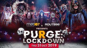 HALLOWEEN นี้คุณเตรียมพร้อมแล้วรึยัง!! Route66 Purge Lockdown