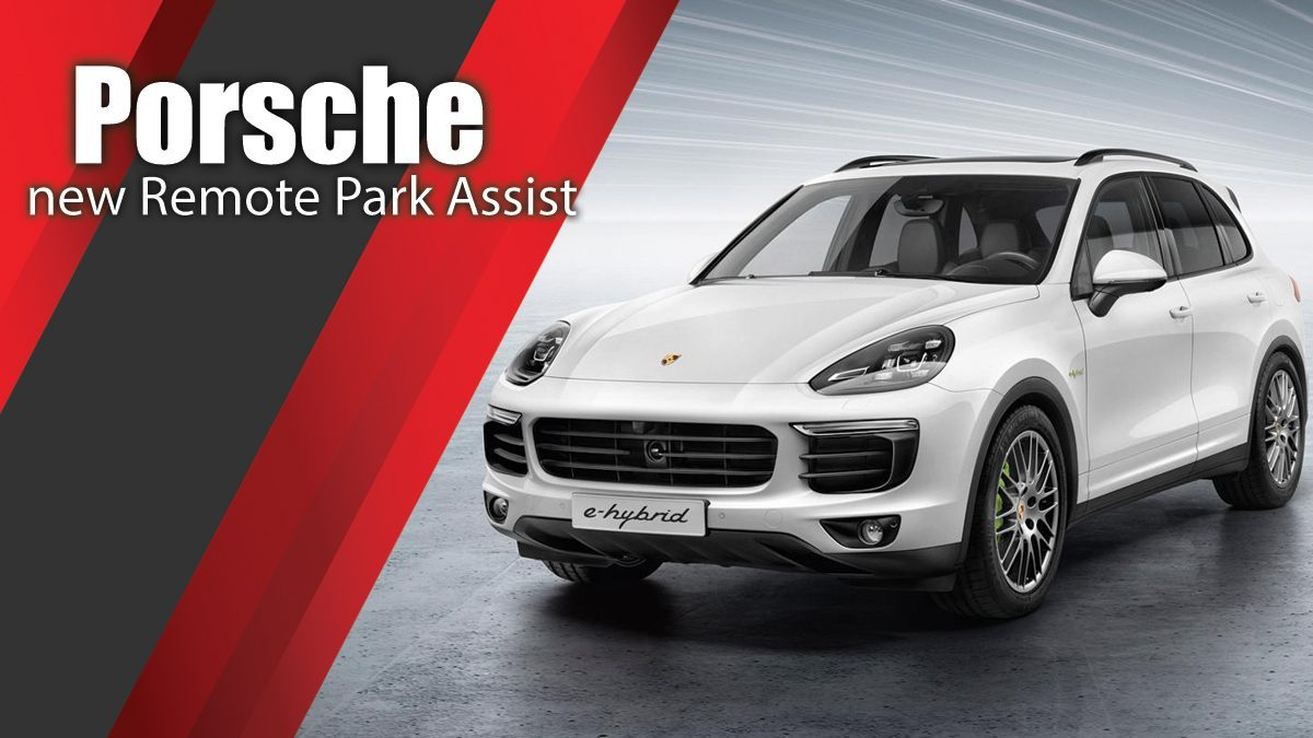 Porsche's new Remote Park Assist