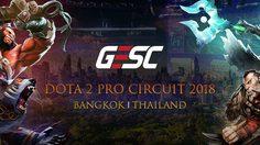 GESC BANGKOK DOTA 2 PRO CIRCUIT ทัวร์นาเม้นต์ระดับ Minor ครั้งแรกที่กรุงเทพฯ