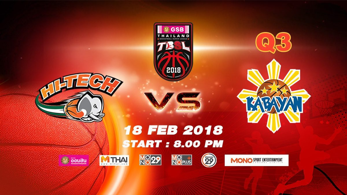 Q3 Hi-Tech (THA) VS Kabayan (PHI)  : GSB TBSL 2018 ( 18 Feb 2018)