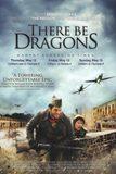 There Be Dragons มังกรโค่นสมรภูมิรบ