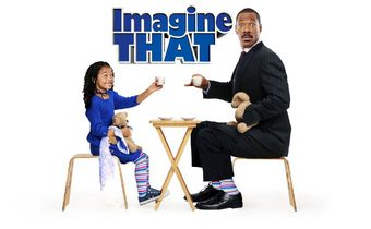 Imagine That พ่อลูกคู่ใส หัวใจมหัศจรรย์