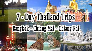 7 – Day Thailand Trips : Bangkok – Chiang Mai – Chiang Rai