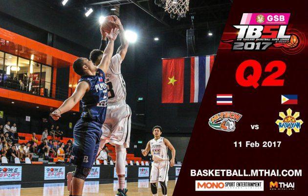 การแข่งขันบาสเกตบอล GSB TBSL2017 Leg2 คู่ที่2 Hi-Tech VS Kabayan (Philipines) Q2 11/02/60