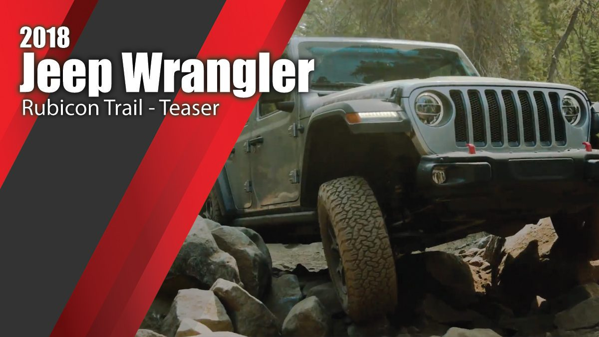 2018 Jeep Wrangler Rubicon Trail - Teaser