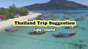 Thailand Trip Suggestion : Lipe Island (Koh Lipe)
