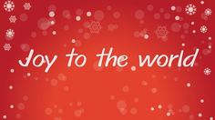 เนื้อเพลง Joy to the World  – เพลงวันคริสต์มาส