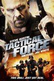 Tactical Force หน่วยฝึกหัดภารกิจเดนตาย