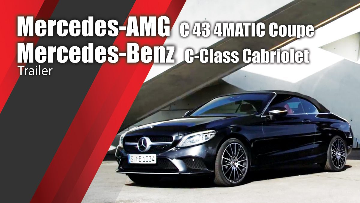 Mercedes-AMG C 43 4MATIC Coupe & Mercedes-Benz C-Class Cabriolet - Trailer