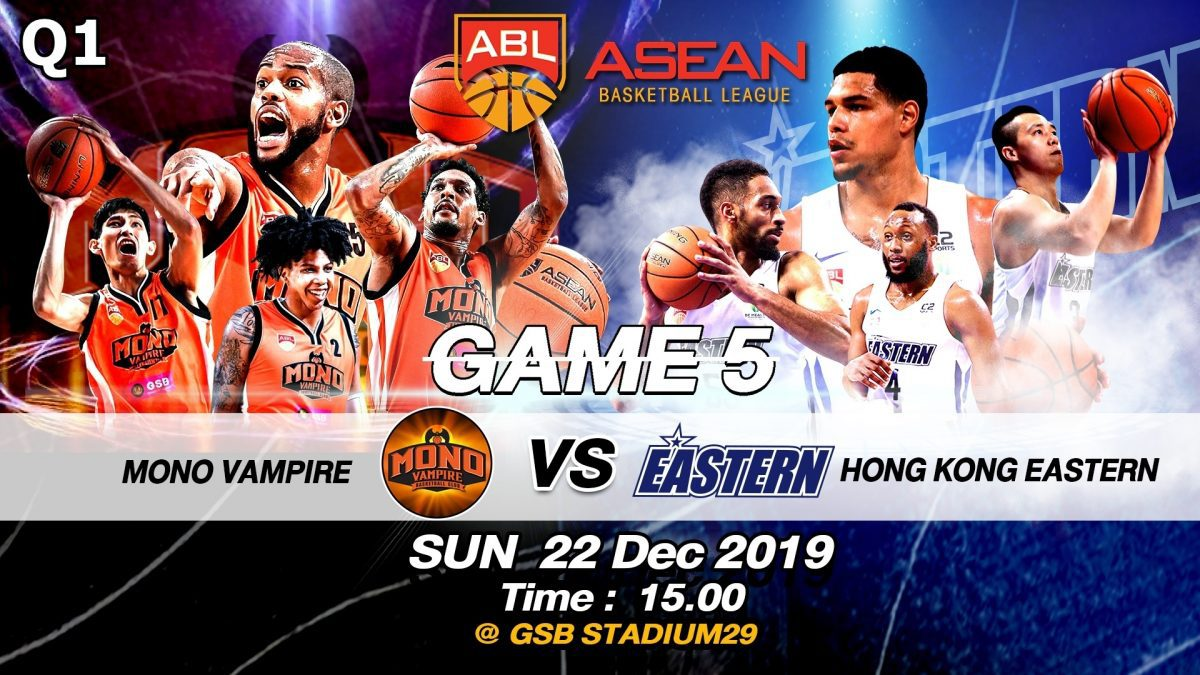 Q1 Mono Vampire VS Hong Kong Eastern : ABL2019-2020 (22 DEC 2019)