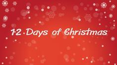 เนื้อเพลง Twelve Days of Christmas – เพลงวันคริสต์มาส