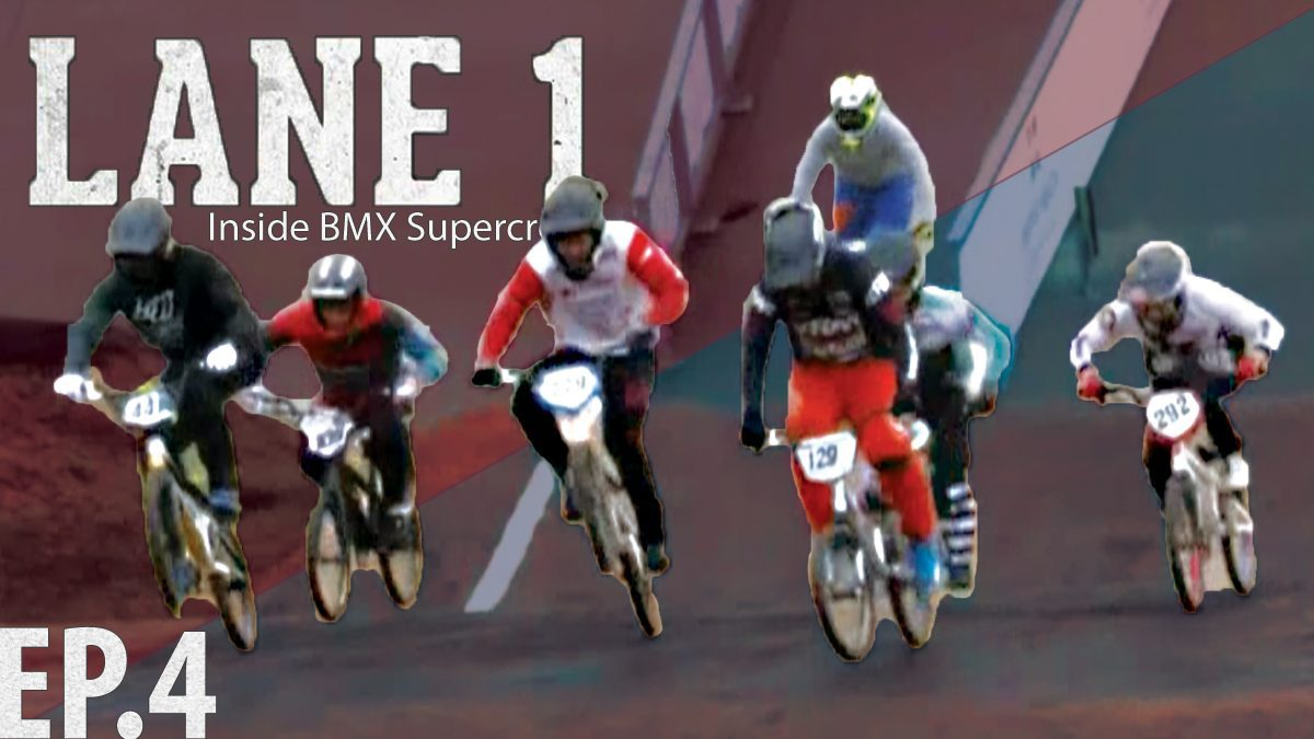 รายการ Lane One Inside BMX Supercross Season 17 | การแข่งขัน ปั่นจักยานวิบาก EP.4