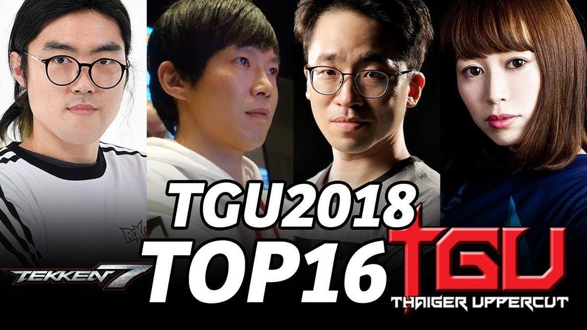 [TGU 2018] TEKKEN 7 TOP 16