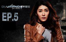 DIAMOND EYES ตา-สัมผัส-ผี EP.05