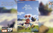 """หนังอนิเมชั่น """"Mary and the Witch's Flower แมรี่ ผจญแดนแม่มด"""" รับชมทางออนไลน์ได้แล้วที่ MONOMAX"""