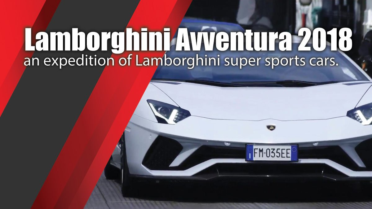 Lamborghini Avventura 2018 - an expedition of Lamborghini super sports cars across the Norwegian fjords
