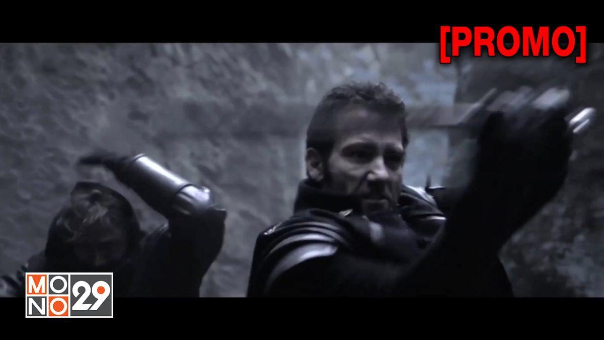 Last Knights ล่าล้างทรชน [PROMO]