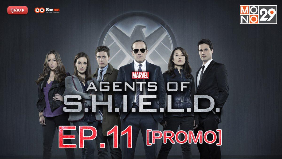 Agents of S.H.I.E.L.D. ชี.ล.ด์. ทีมมหากาฬอเวนเจอร์ส ปี 1 EP.11 [PROMO]