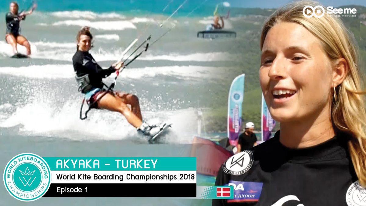 รายการ World KiteBoarding Championships 2018 | การแข่งขันไคท์เซิร์ฟบอร์ดดิ้งแชมป์เปี้ยนชิพ EP1 [FULL]
