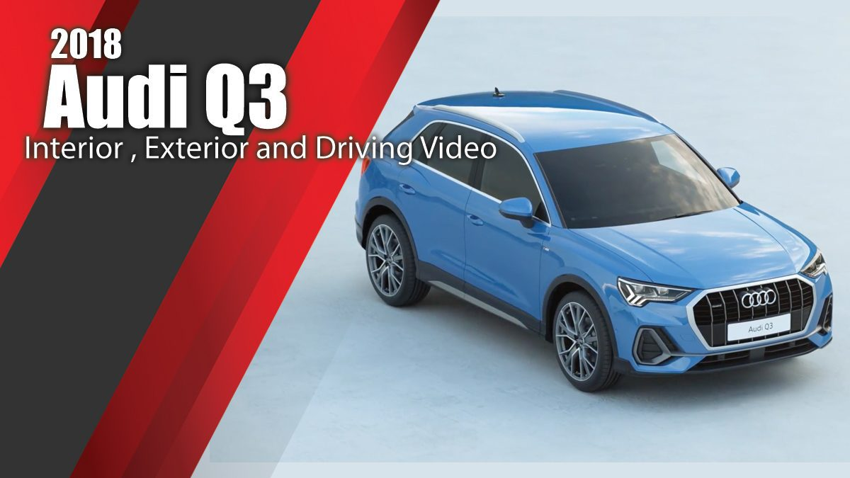 2018 Audi Q3 (Blue) Interior , Exterior and Driving Video