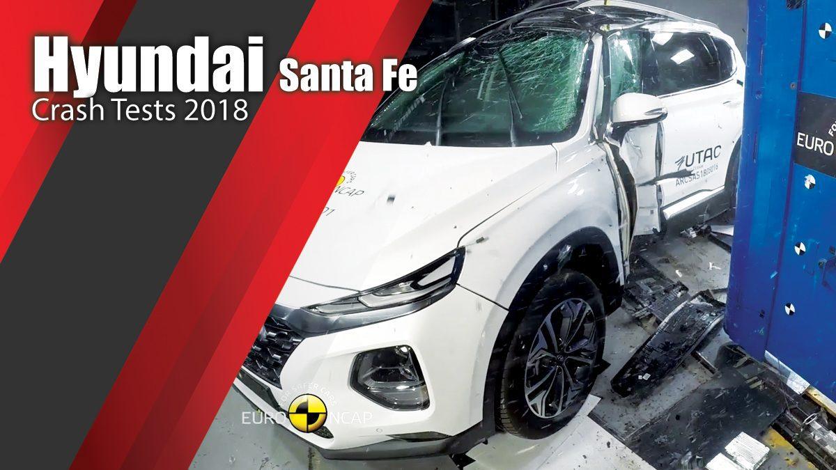 ท้าพิสูจน์ระบบรักษาความภัยของ Hyundai Santa Fe - Crash Tests 2018