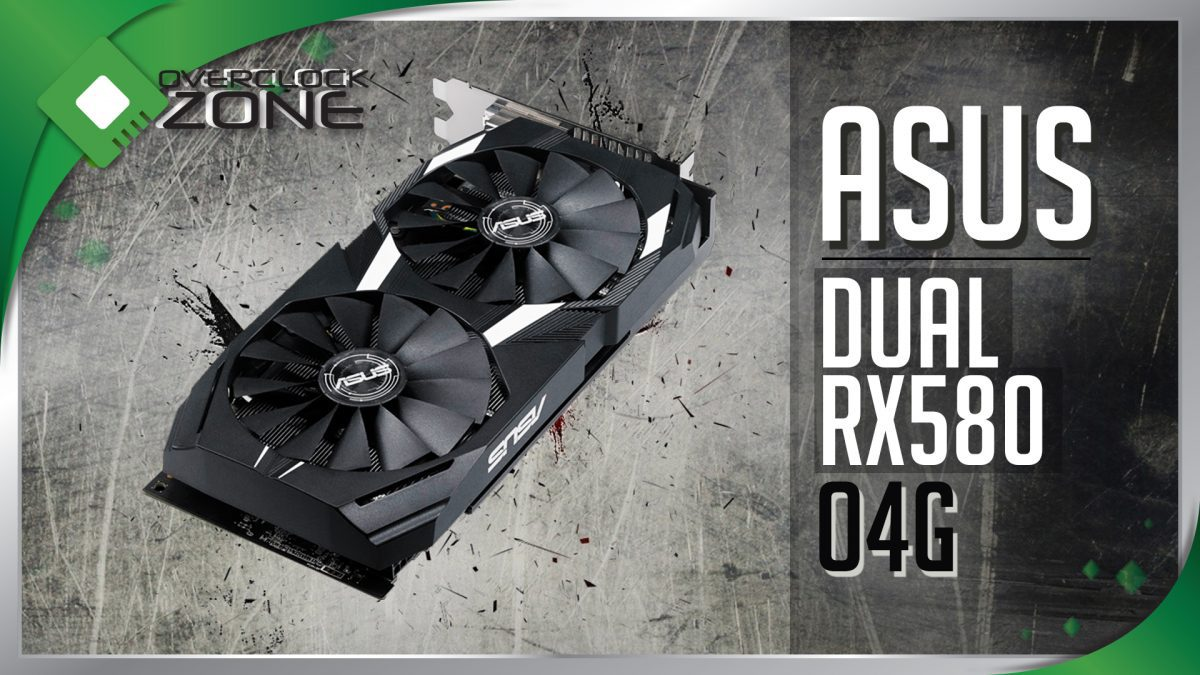 รีวิว ASUS RX580 DUAL 4GB : Graphic Card