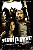 The Stool Pigeon ดี-เลว-เดือด กระแทกเฉือนคม