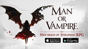 Man or Vampire คนตายคืนชีพ ดาวน์โหลดได้แล้ววันนี้