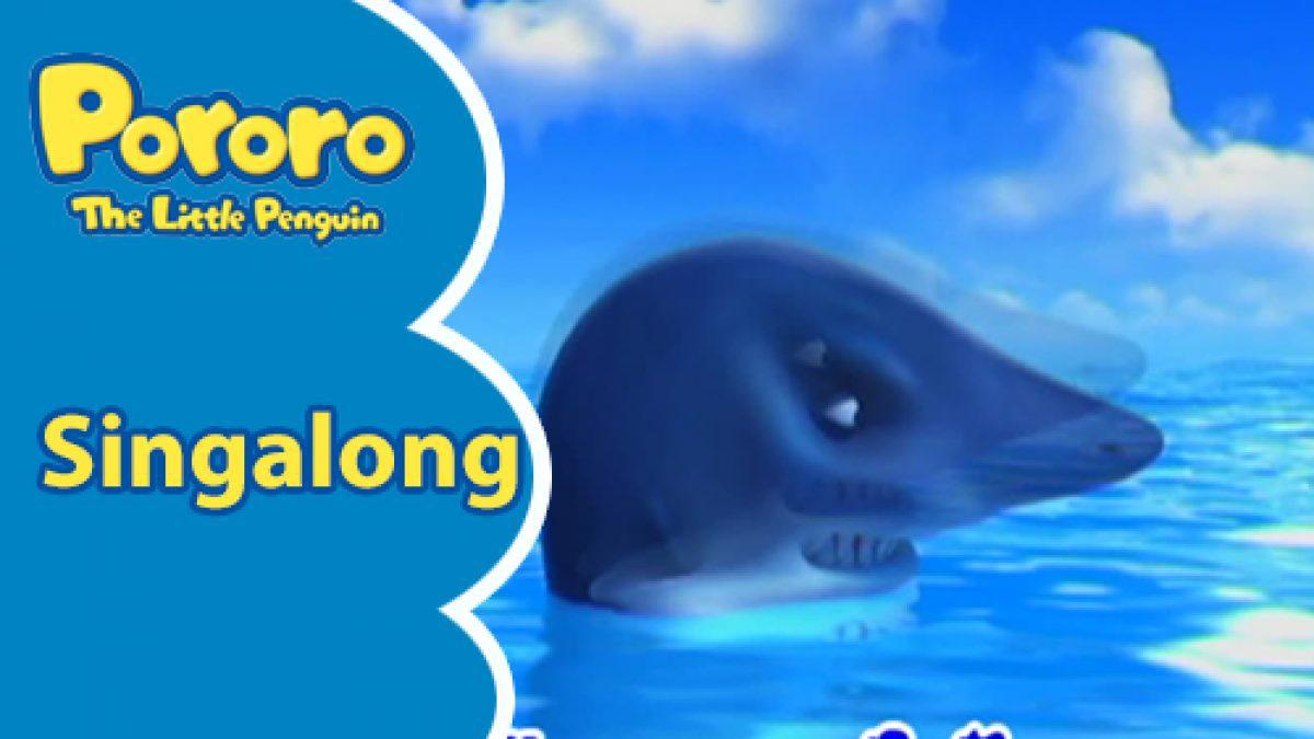 Pororo Singalong เพลง The whale