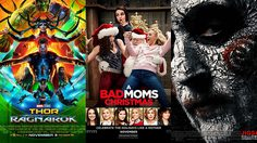 Thor: Ragnarok หวด Jigsaw หล่นไปที่สาม!! ได้อันดับสอง A Bad Moms Christmas ฉายรับคริสต์มาส