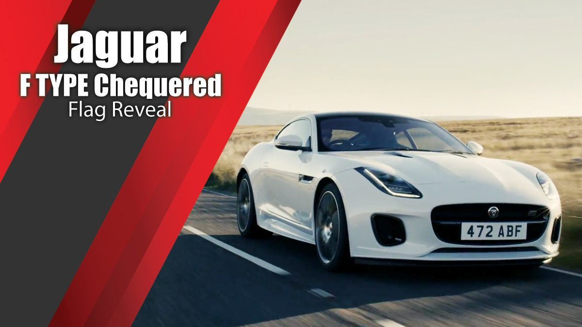 Jaguar F TYPE Chequered Flag Reveal