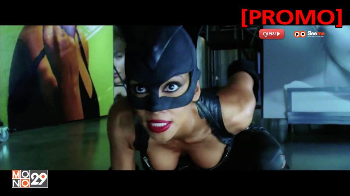 Catwoman แคทวูแมน [PROMO]