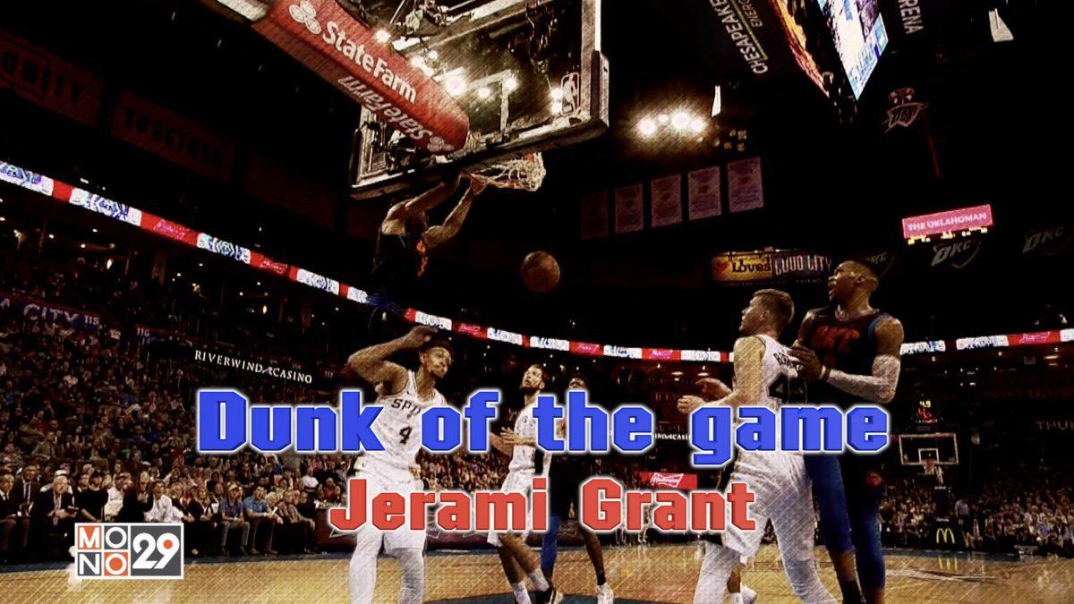 Dunk of the game Jerami Grant
