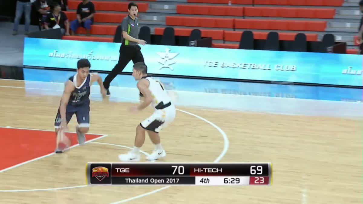 การเเข่งขันบาสเกตบอล Thailand Open 2017 : TGE VS Hi-Tech Q4 (25 Nov 2017)