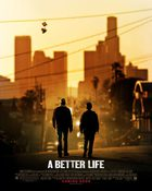 A Better Life พ่อลูก ผูกหัวใจฝัน
