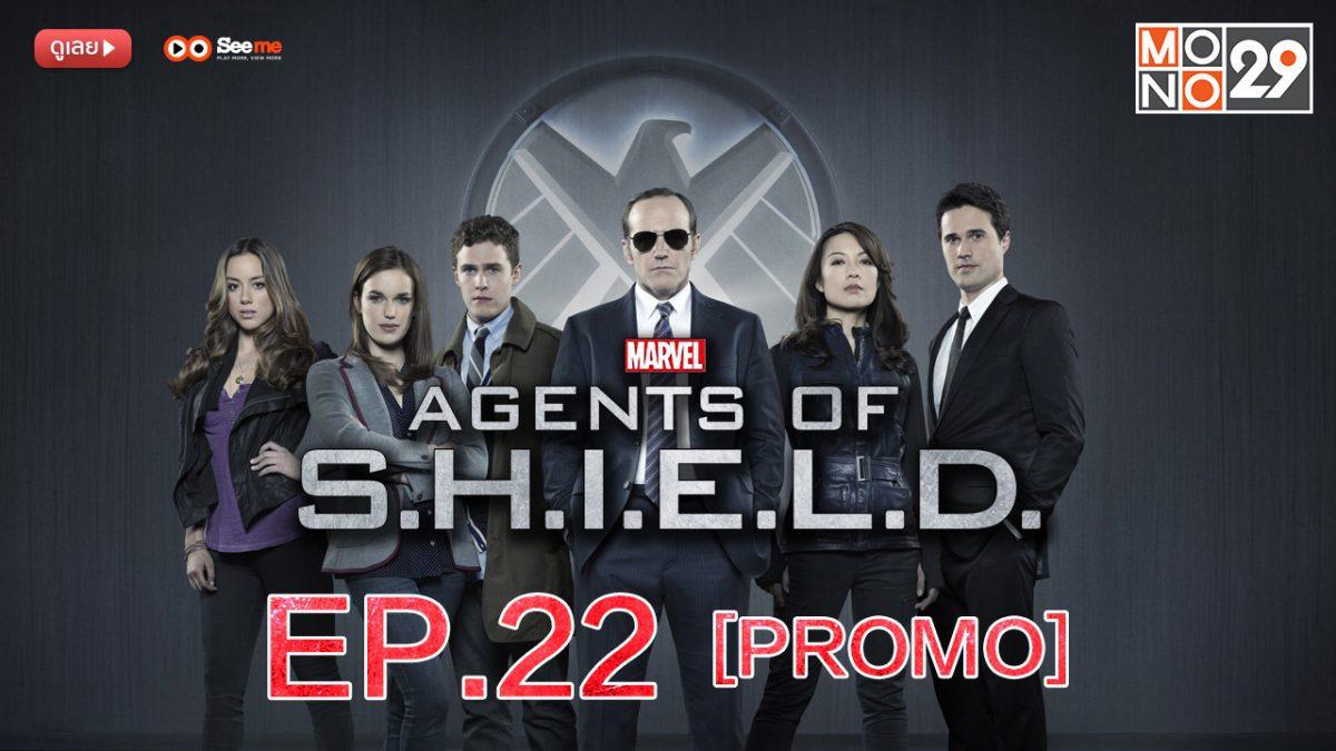 Agents of S.H.I.E.L.D. ชี.ล.ด์. ทีมมหากาฬอเวนเจอร์ส ปี 1 EP.22 [PROMO]