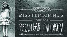 นิยายแปลน่าอ่าน Miss Peregrine's Home for Peculiar Children