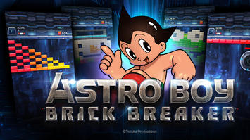 ASTRO BOY : Brick Breaker เปิดให้บริการอย่างเป็นทางการ!!