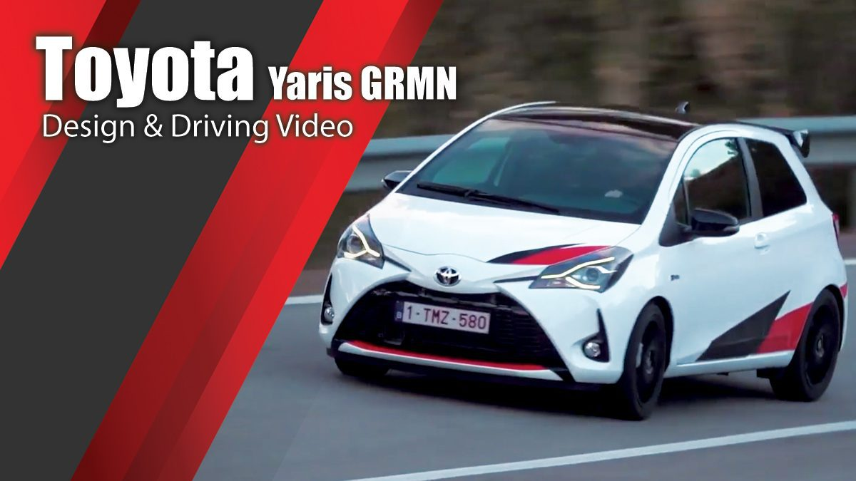 Toyota Yaris GRMN - Design & Driving Video