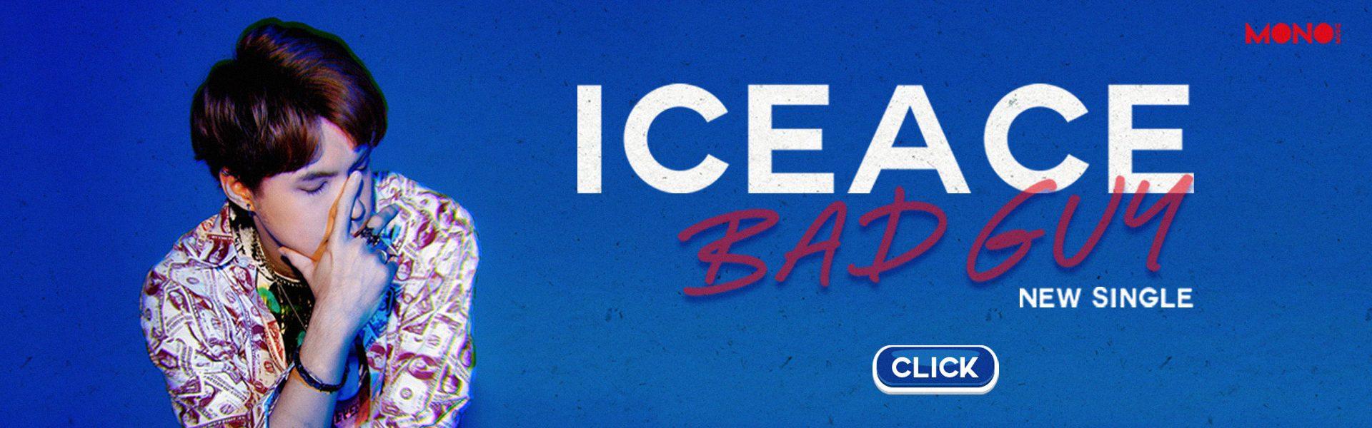 BAD GUY - ICEACE [Lyrics Video]