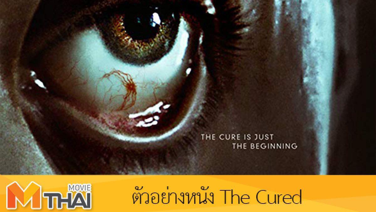 ตัวอย่างหนัง The Cured