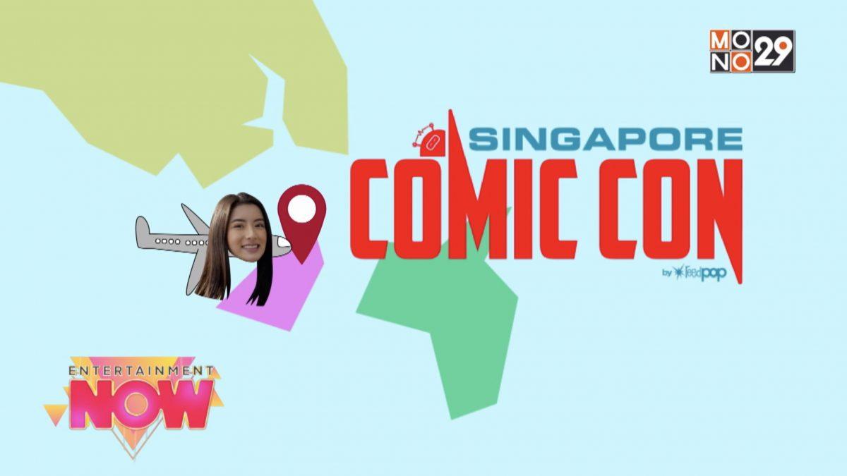 """บุกเปิดประสบการณ์ """"ป๊อปคัลเจอร์"""" กับ Singapore Comic Con 2019"""