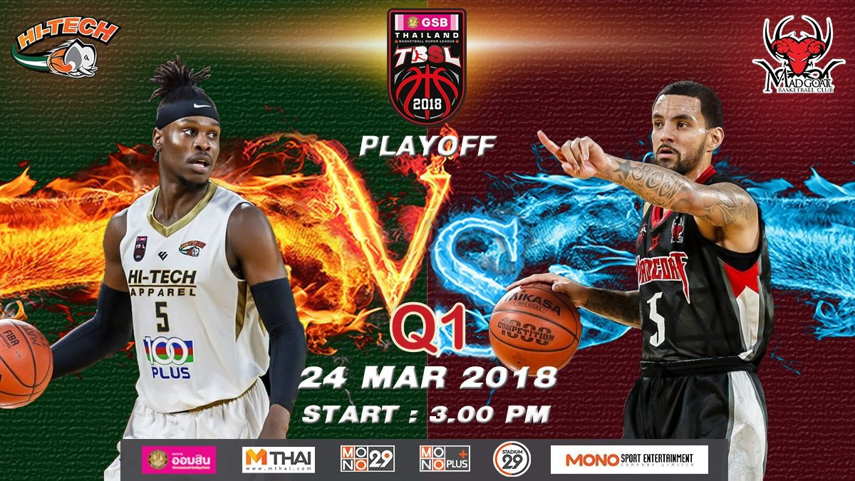 Q1  Hi-Tech (THA)  VS  Madgoat (THA)  : GSB TBSL 2018 (PLAYOFFS GAME1) 24 Mar 2018