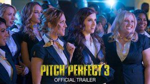 โบกมือลาเหล่าสาว ๆ บาร์เดน เบลลาส์ ในตัวอย่างสุดน่ารักจาก Pitch Perfect 3