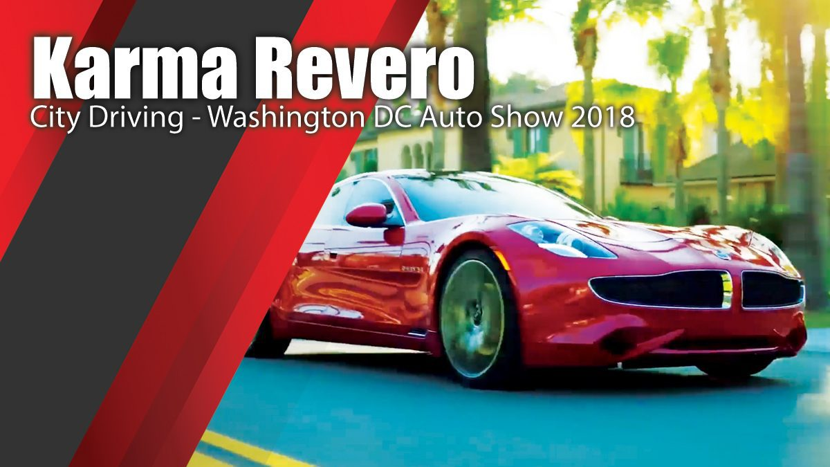 Karma Revero City Driving - Washington DC Auto Show 2018