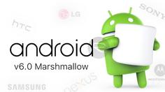 มาดูกันว่าโทรศัพท์มือถือรุ่นไหนได้ไปต่อกับ Android 6.0 [Marshmallow ]
