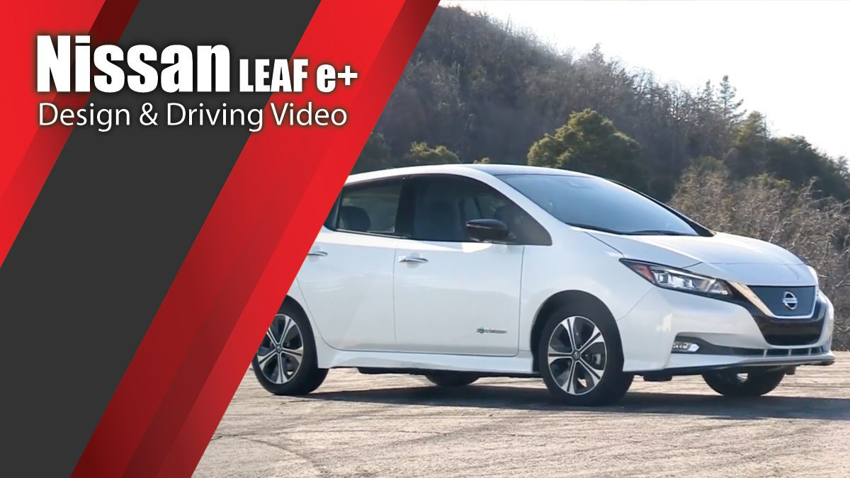 Nissan LEAF e+ - Design & Driving Video