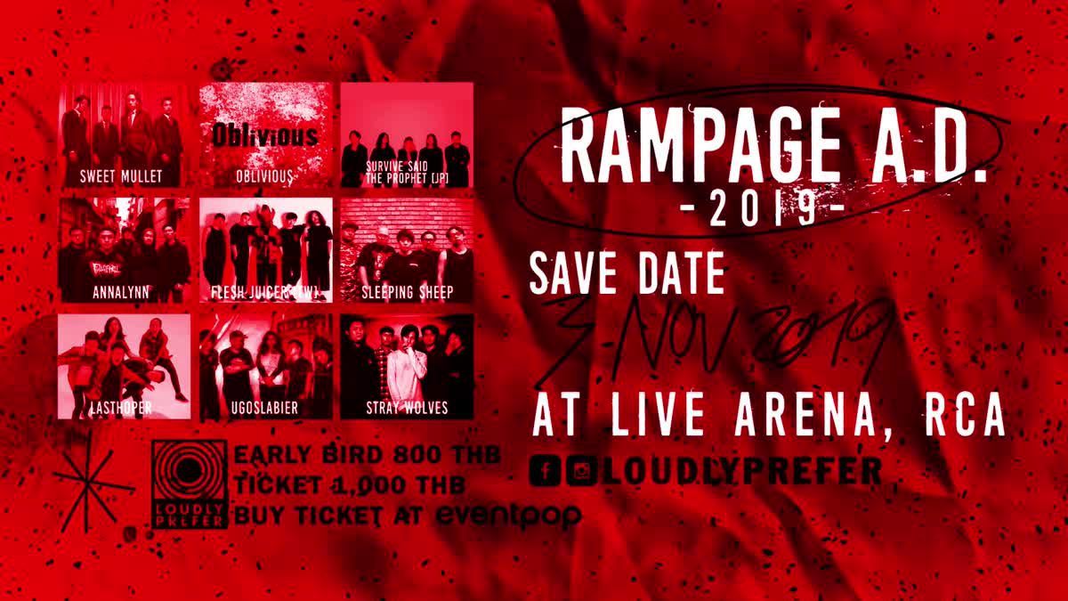 RAMPAGE A.D.2019 ปรากฏการณ์ดนตรีร็อคจัดหนักครั้งแรกในไทย!