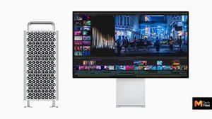 เปิดตัว Mac Pro รุ่นใหม่ เริ่มต้น 190,000 และหน้าจอ Pro Display XDR ราคา 160,000 บาท